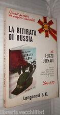 LA RITIRATA IN RUSSIA Egisto Corradi Longanesi I libri Pocket Seconda Guerra di