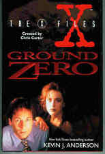Kevin J. Anderson: X-Files - Ground Zero (HC, 1st printing, USA)