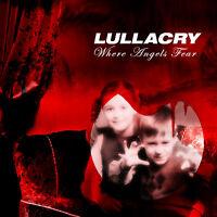 LULLACRY - Where Angels Fear - CD