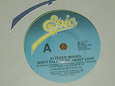 "ALTERED IMAGES *RARE 7"" 45 ' DON'T TALK TO ME ABOUT LOVE ' 1983 VGC+"