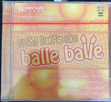 U & I Let's Do Balle Balle CD. 14 Songs. NEW STILL SEALED. Naksha  Fareb. Kalyug