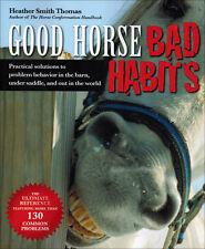 Good Horse, Bad Habits with Heather Smith Thomas NEW