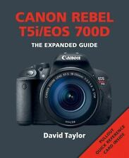 Ammonite Press Expanded Guide Book To Canon Rebel T5i/EOS 700D David Taylor