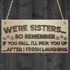 Sisters Fall Finish Laughing Novelty Wooden Hanging Plaque Sign Sister Gifts
