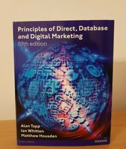 Principles of Direct, Database and Digital Marketing - Tapp, Whitten & Housden