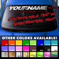 CUSTOM SPEEDHUNTERS STYLE TEXT FONT JDM Windshield Banner Vinyl Decal Sticker