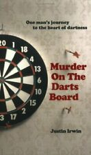 Murder on the Darts Board-Justin Irwin