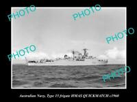 OLD 8x6 HISTORIC PHOTO OF AUSTRALIAN NAVY SHIP HMAS QUICKMATCH c1960