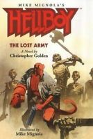 Christopher Golden, Hellboy: The Lost Army. A Novel, Very Good, Paperback