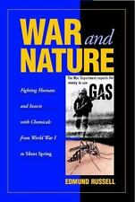 Studies in Environment and History: War and Nature : Fighting Humans and...