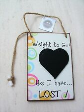 WEIGHT TO GO COUNTDOWN CHALKBOARD / PLAQUE / SIGN LBS I HAVE LOST INC CHALK