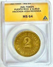 Puerto Rico 2 Almud Vega Redonda Hacienda ANACS MS64 Plantation Token