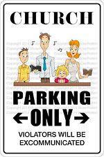 "Metal Sign Church Parking Only 8"" x 12"" Aluminum NS 316"
