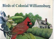 FEDUCCIA BIRDS OF COLONIAL WILLIAMSBURG HISTORICAL PORTFOLIO ILLUSTRATOR D.PRATT
