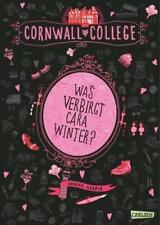 Was verbirgt Cara Winter? / Cornwall College Bd.1 von Annika Harper (2015,...