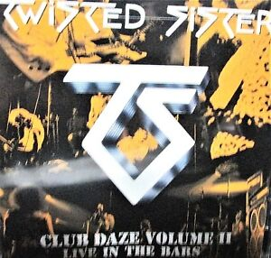 Club Daze, Vol. 2: Live in the Bars Twisted Sister NEW! CD, CONCERT ROCK  LIVE