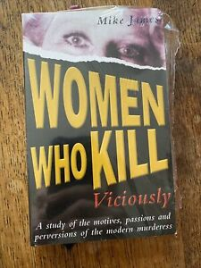 Women Who Kill Viciously by Mike James (Paperback 2003) NEW