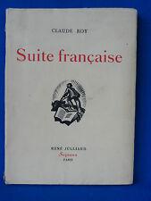 CLAUDE ROY  SUITE FRANCAISE 1943 EDITION ORIGINALE