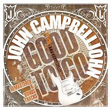 Blues CD John Campbelljohn Good To Go (Remaster + Bonus Titres)