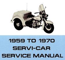 1959 to 1970 HARLEY-DAVIDSON SERVI-CAR SERVICE MANUAL -SERVICAR-GE 750-GE750