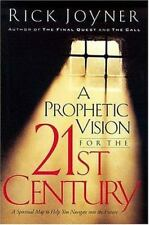 A Prophetic Vision For The 21st Century: A Spiritual Map To Help You Navigate