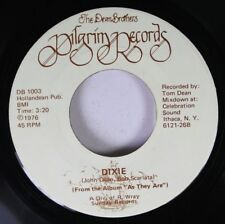 Hear! Folk Ithica New York 45 Dean Brothers - Dixie / Who Loves You On Pilgrim