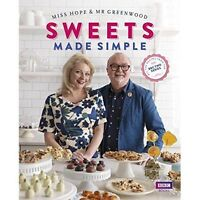 SWEETS Made Simple(Nougat,Fudge,Caramels) by Miss Hope & Mr Greenwood Hardback