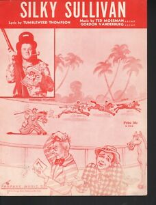 Silky Sullivan 1958 The Come From Behind Race Horse Sheet Music