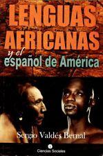 LENGUAS AFRICANAS  Y EL ESPANOL DE AMERICA Santeria Cuban Language Culture Cuba