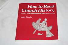 How to Read Church History Volume 1 : From the Beginnings to the Fifteenth Ce...