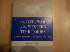 The Civil War In The Western Territories - Arizona, Colorado 1959