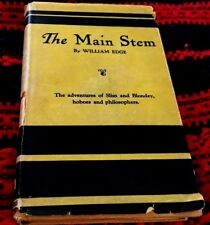 THE MAIN STEM, BY WILLIAM EDGE, 1ST EDITION, JUNE, 1927