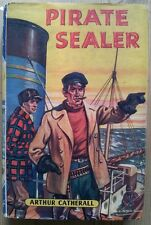 Pirate Sealer by Arthur Catherall (Children's Press, 1951)