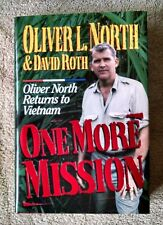 2 signatures One More Mission Oliver North Returns to Vietnam David Roth VG+ HC