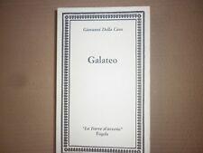 GALATEO -DELLA CASA G.-FOGOLA EDITORE  -TORRE D'AVORIO - 2004 -1° EDIZIONE -