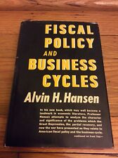 1941 Fiscal Policy And Business Cycles By Alvin H. Hansen.1 St Edition. Economic
