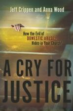 A Cry For Justice: By Jeff Crippen