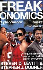 Freakonomics by Steven D. Levitt and Stephen J. Dubner and Steven Levitt
