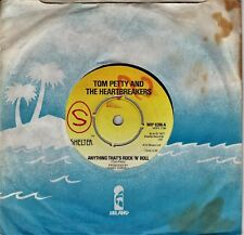 """Tom Petty & The HB's - 7"""" Anything That's Rock'N'Roll- Shelter WIP 6396 (1977 )"""