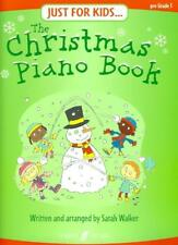 Just for Kids: The Christmas Piano Book Sarah Walker 0571528597