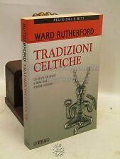 ESOTERISMO STORIA - W. Rutherford, Tradizioni Celtiche, TEA 2000 OCCULTO
