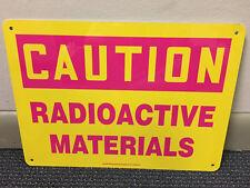 Caution Radioactive Materials Metal Sign. 10X14. 4 Corner Holes. Heavy Duty