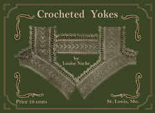 Louise Knacke #1 c.1915 - Vintage Picture Patterns to Crochet Gown Yokes