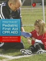 Heartsaver Pediatric First Aid CPR AED Student Workbook-ExLibrary
