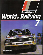 World Rallying Annual No. 7 Audi Sport 1984 Season by Holmes Published 1985