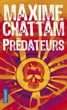 Prédateurs .Maxime CHATTAM  .Pocket  SF39