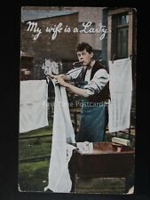 Love & Romance MY WIFE IS A LADY Man Hanging Out The Laundry c1909 by Burlesque