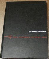 1979 Texas Instruments ELECTRONIC DISPLAYS MCGRAW HILL 1ST Edition  VTG TI BOOK