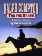 Ralph Compton for the Brand: A Ralph Compton Novel-ExLibrary