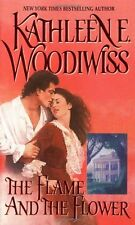 The Flame and the Flower (The Birmingham Family) by Kathleen E. Woodiwiss